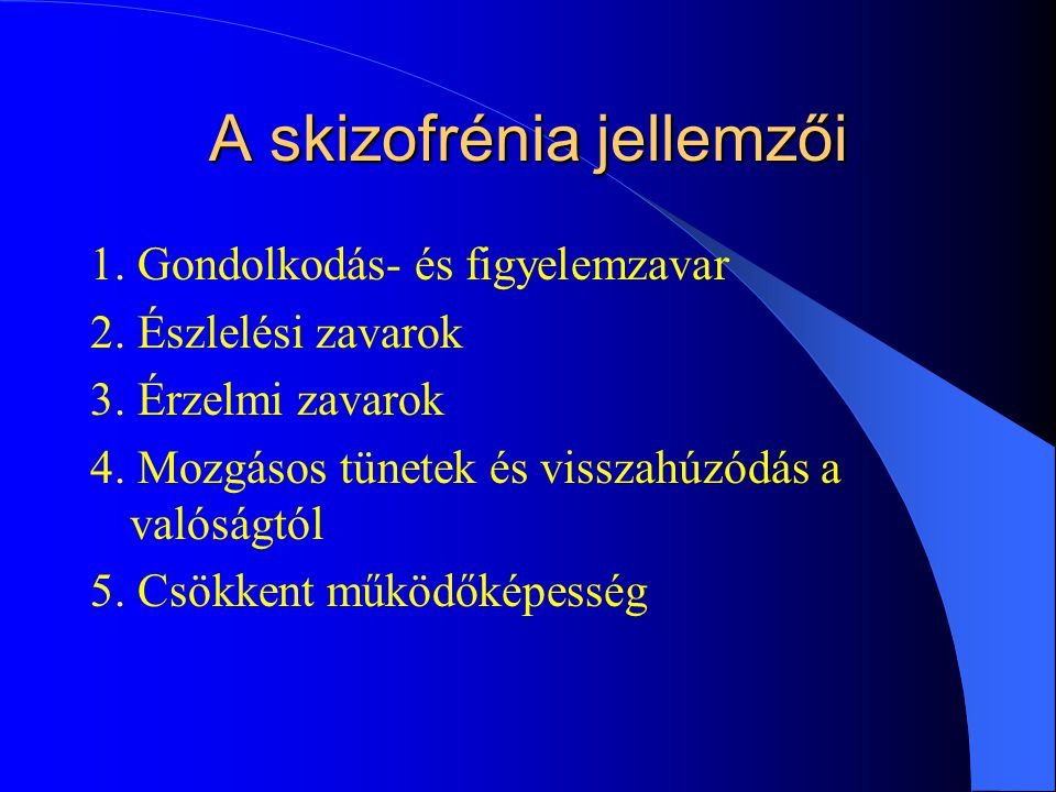 A skizofrénia jellemzői