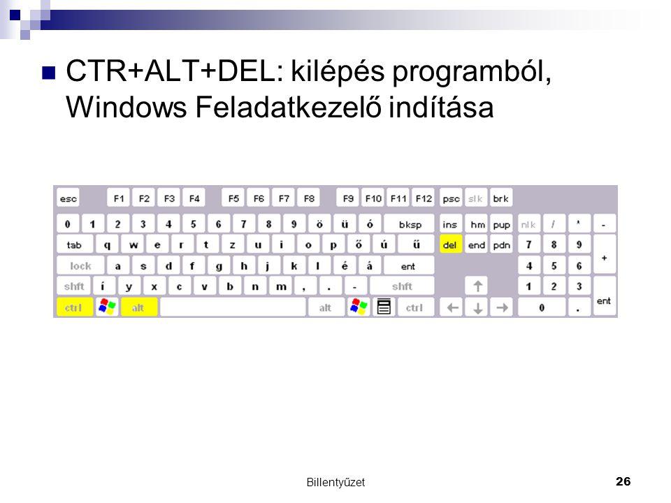 CTR+ALT+DEL: kilépés programból, Windows Feladatkezelő indítása