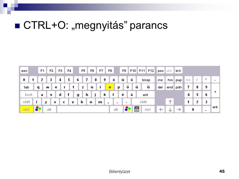 """CTRL+O: """"megnyitás parancs"""