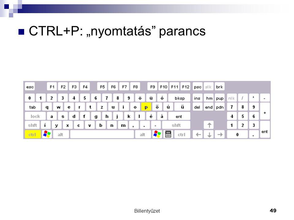 """CTRL+P: """"nyomtatás parancs"""