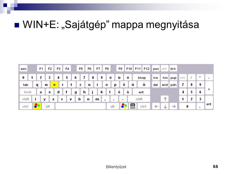 """WIN+E: """"Sajátgép mappa megnyitása"""