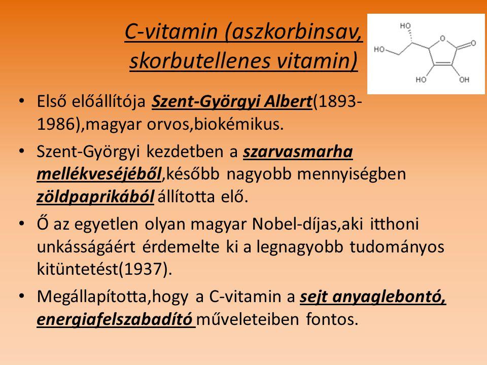 C-vitamin (aszkorbinsav, skorbutellenes vitamin)