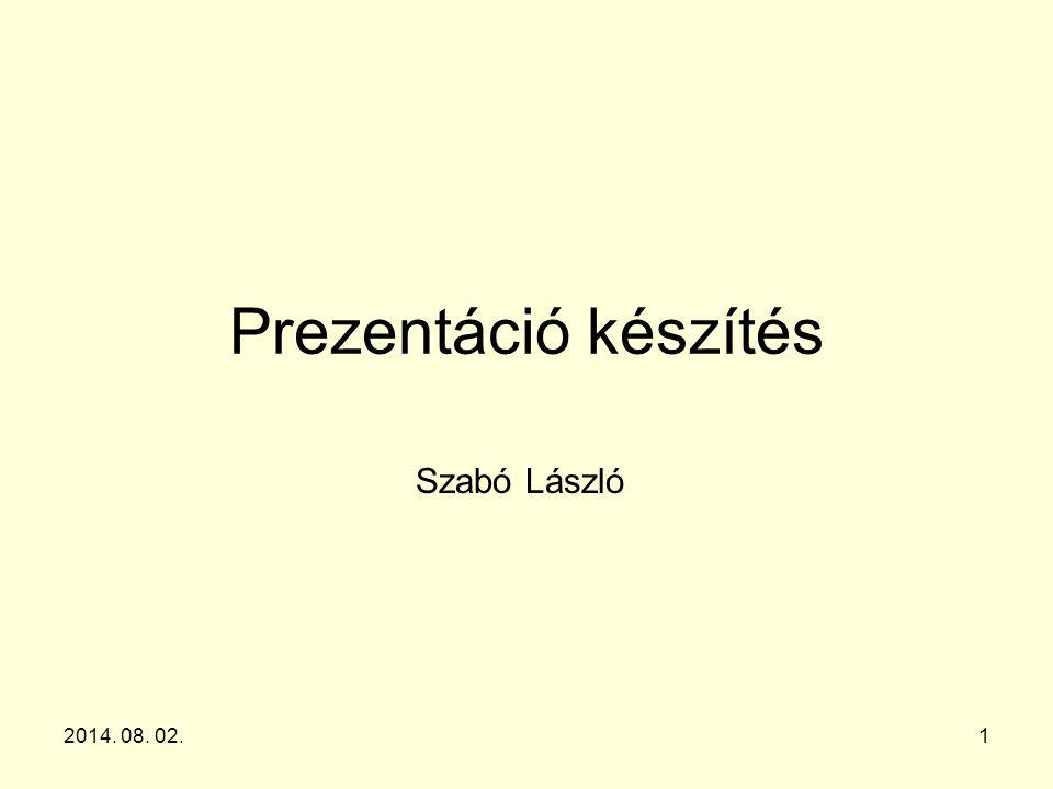 Prezentáció készítés Szabó László 2017.04.04.