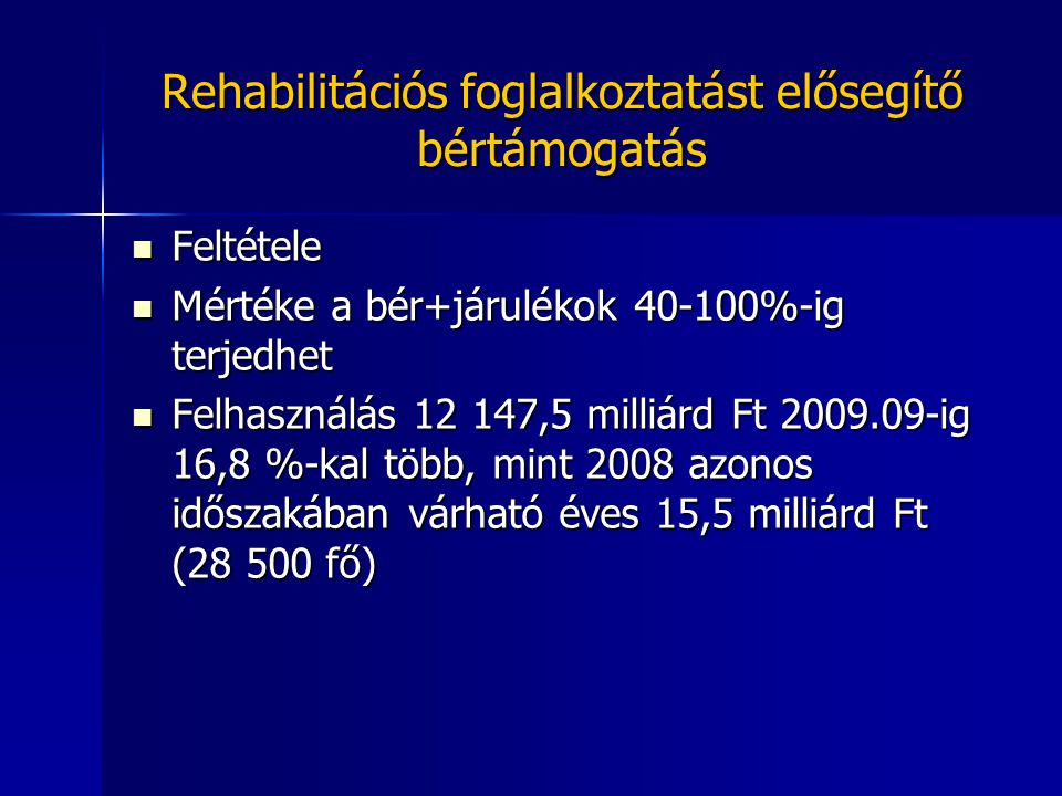 Rehabilitációs foglalkoztatást elősegítő bértámogatás