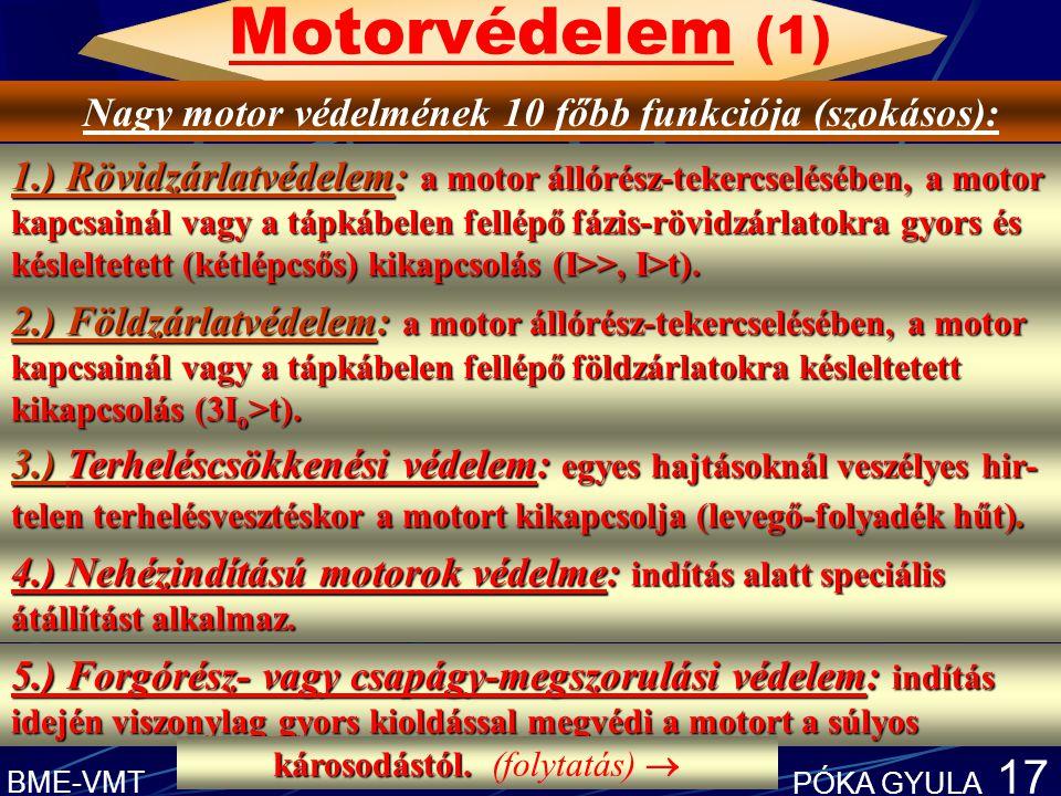 Nagy motor védelmének 10 főbb funkciója (szokásos):