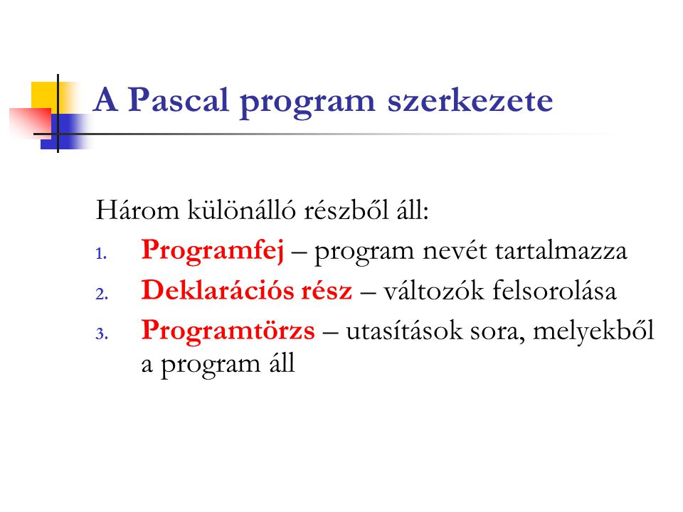 A Pascal program szerkezete