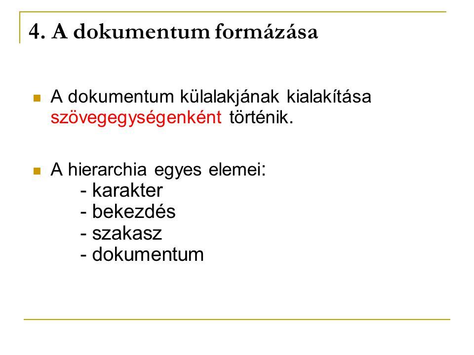 4. A dokumentum formázása