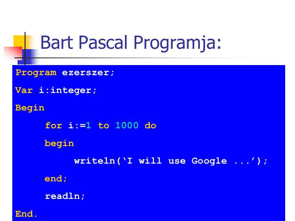 Bart Pascal Programja:
