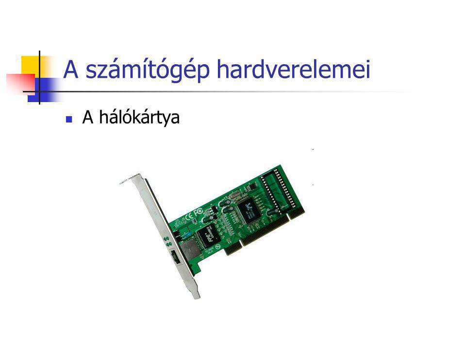 A számítógép hardverelemei