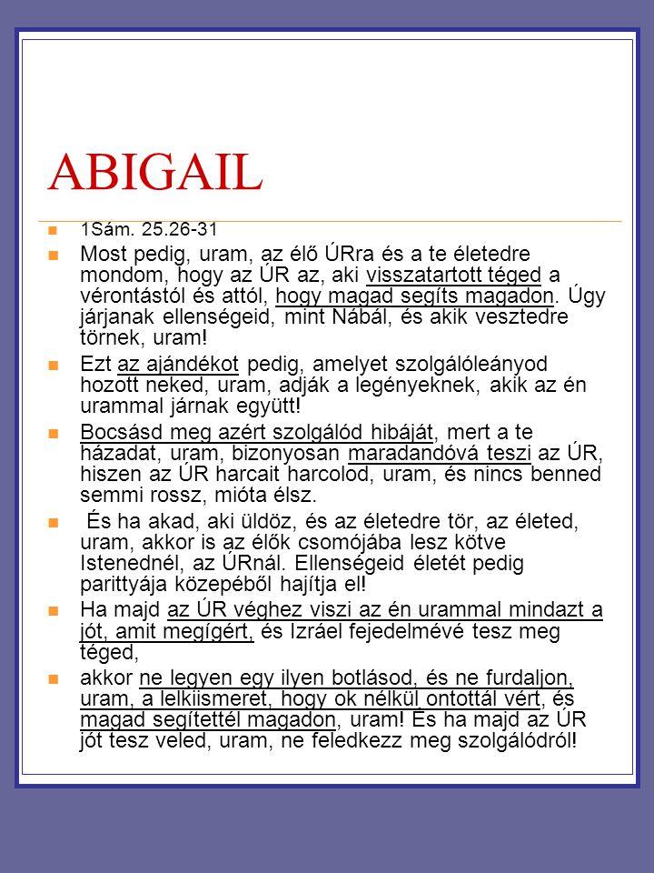 ABIGAIL 1Sám. 25.26-31.