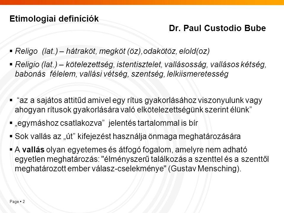Etimologiai definíciók Dr. Paul Custodio Bube