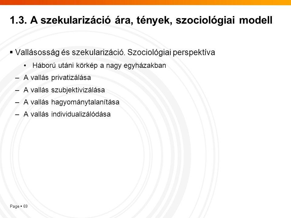 1.3. A szekularizáció ára, tények, szociológiai modell