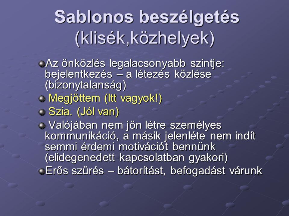 Sablonos beszélgetés (klisék,közhelyek)