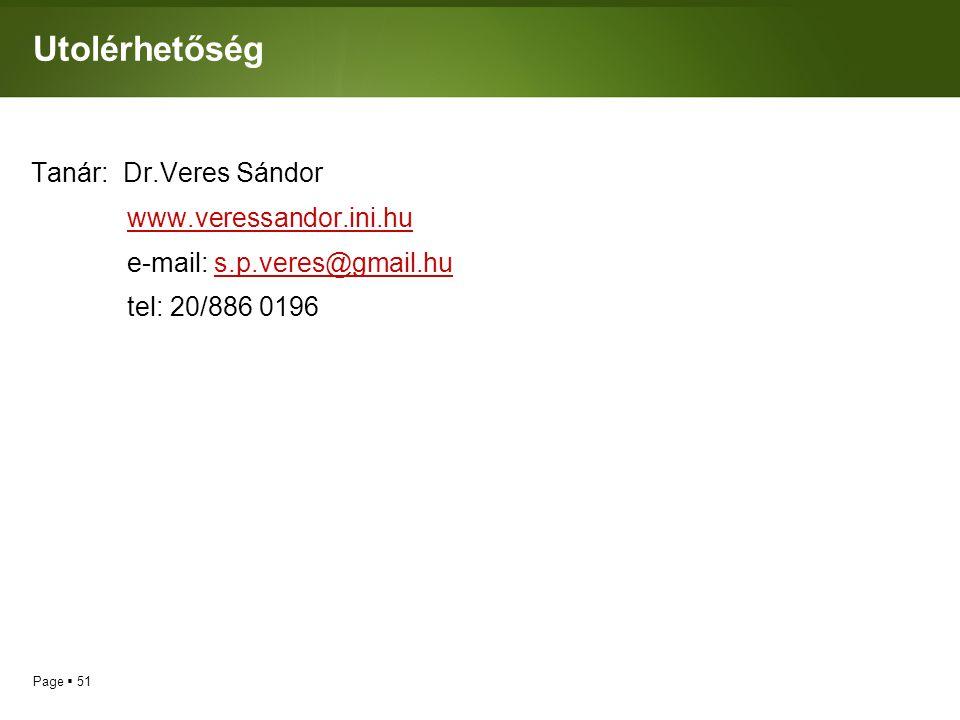 Utolérhetőség Tanár: Dr.Veres Sándor www.veressandor.ini.hu