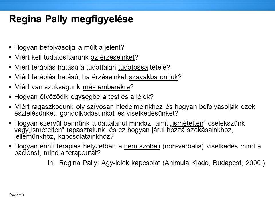 Regina Pally megfigyelése