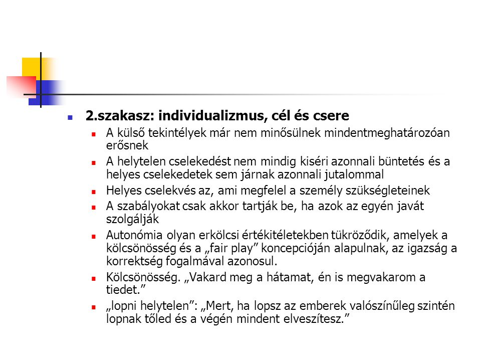 2.szakasz: individualizmus, cél és csere