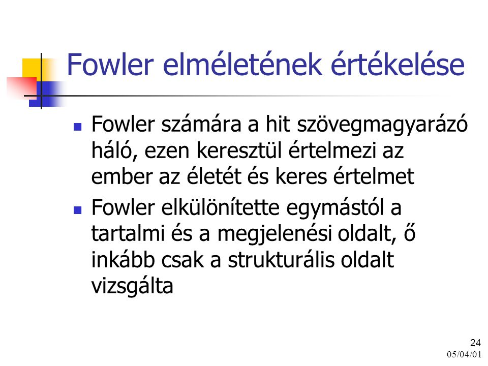 Fowler elméletének értékelése
