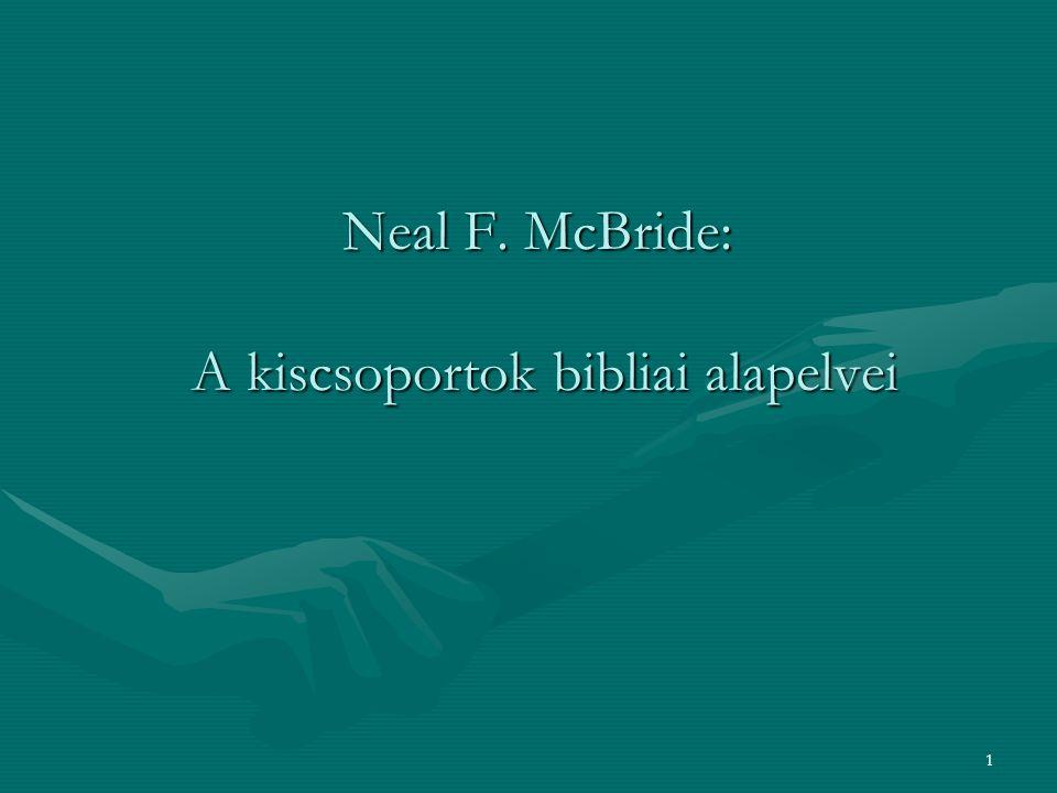 Neal F. McBride: A kiscsoportok bibliai alapelvei