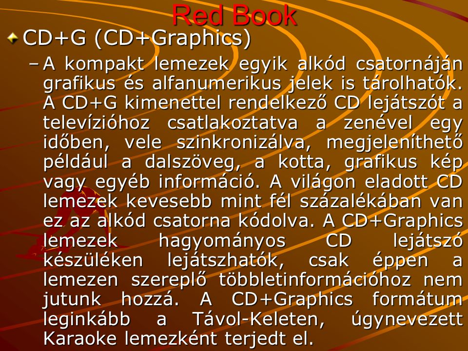 Red Book CD+G (CD+Graphics)
