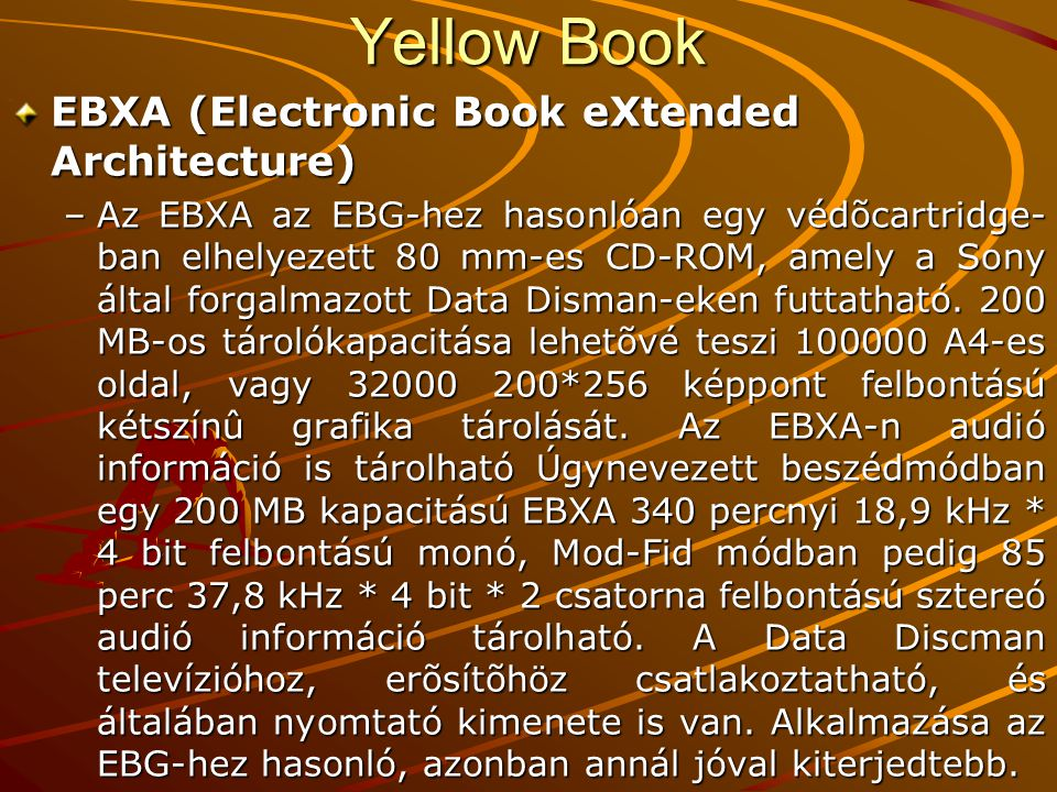 Yellow Book EBXA (Electronic Book eXtended Architecture)