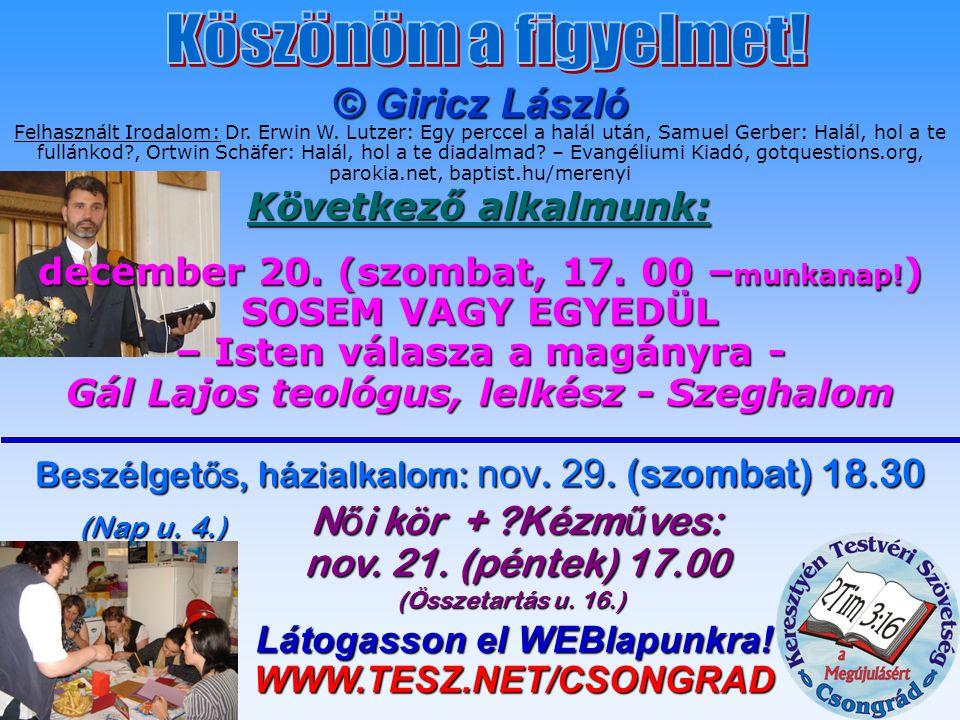 Látogasson el WEBlapunkra! WWW.TESZ.NET/CSONGRAD