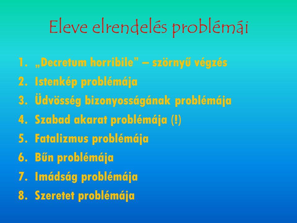 Eleve elrendelés problémái