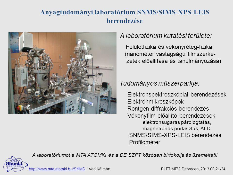 Anyagtudományi laboratórium SNMS/SIMS-XPS-LEIS berendezése