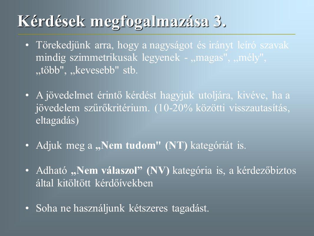 Kérdések megfogalmazása 3.