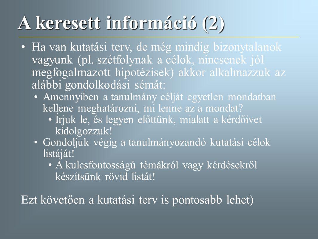 A keresett információ (2)