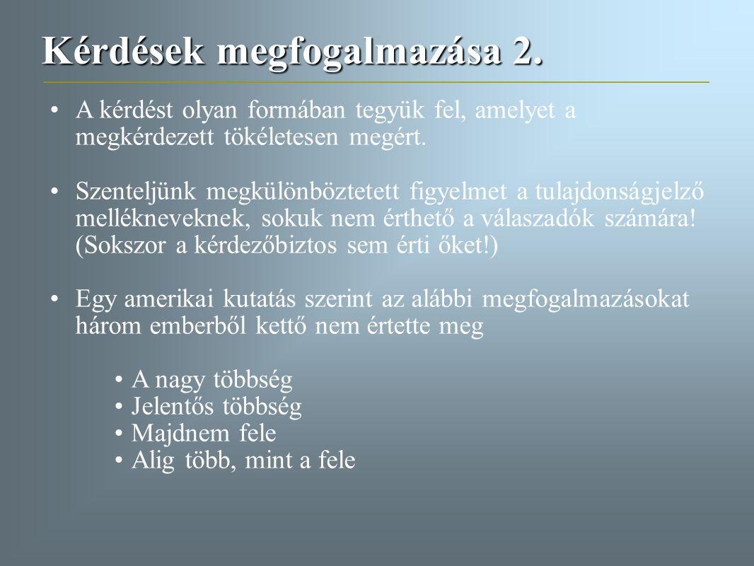 Kérdések megfogalmazása 2.
