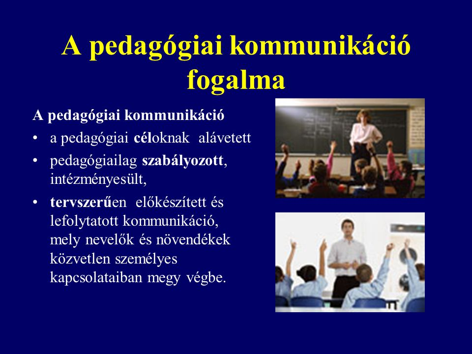 A pedagógiai kommunikáció fogalma