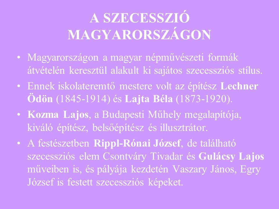 A SZECESSZIÓ MAGYARORSZÁGON