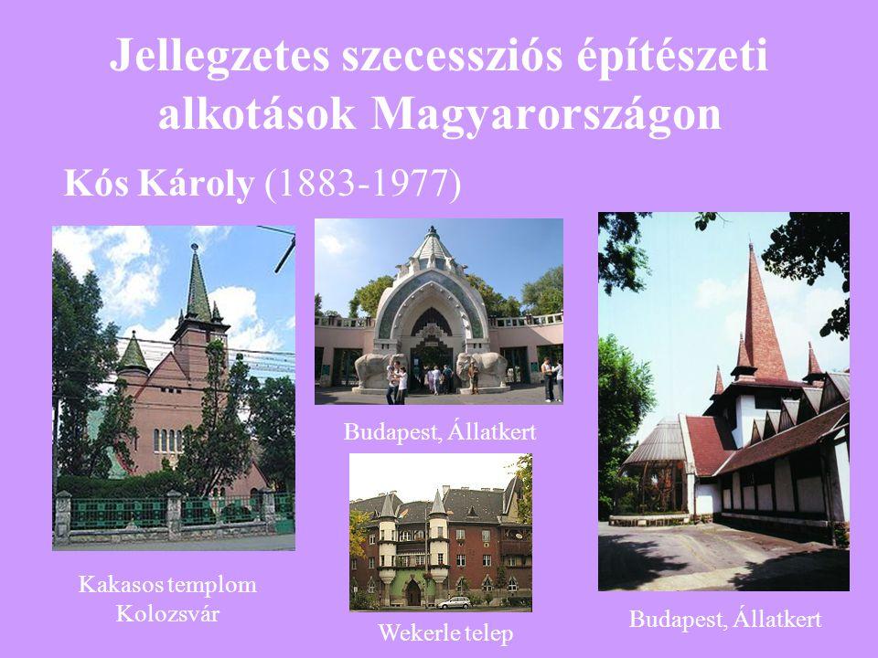 Jellegzetes szecessziós építészeti alkotások Magyarországon