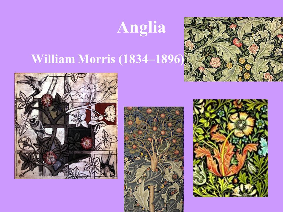 Anglia William Morris (1834–1896)