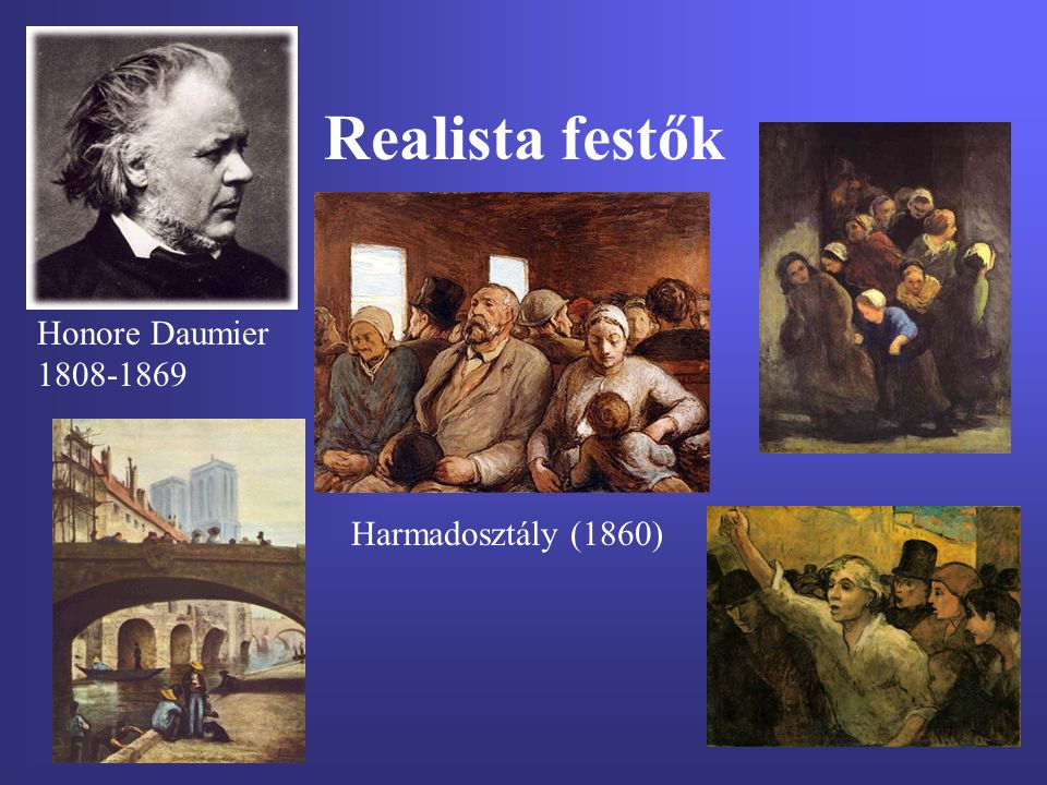 Realista festők Honore Daumier 1808-1869 Harmadosztály (1860)