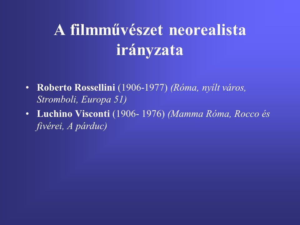 A filmművészet neorealista irányzata