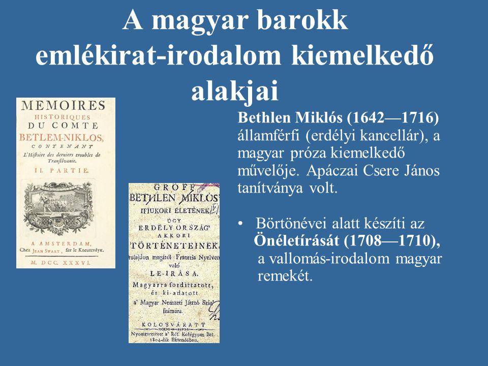A magyar barokk emlékirat-irodalom kiemelkedő alakjai
