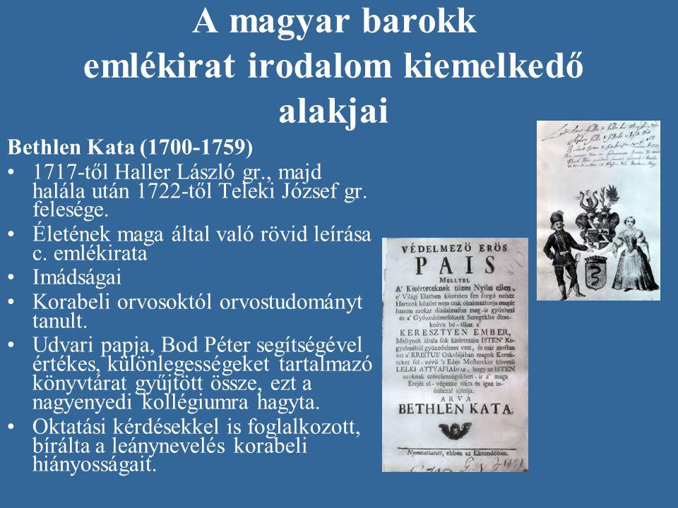 A magyar barokk emlékirat irodalom kiemelkedő alakjai
