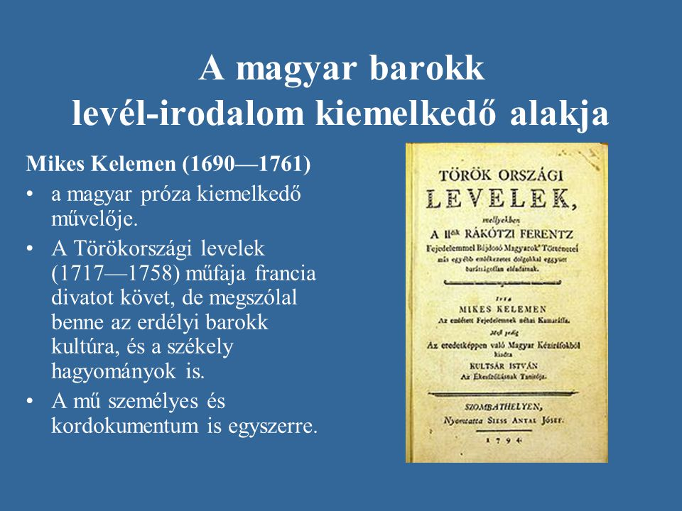 A magyar barokk levél-irodalom kiemelkedő alakja