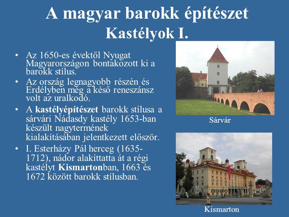 A magyar barokk építészet Kastélyok I.