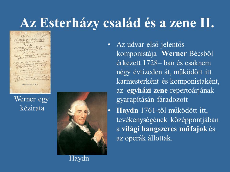 Az Esterházy család és a zene II.