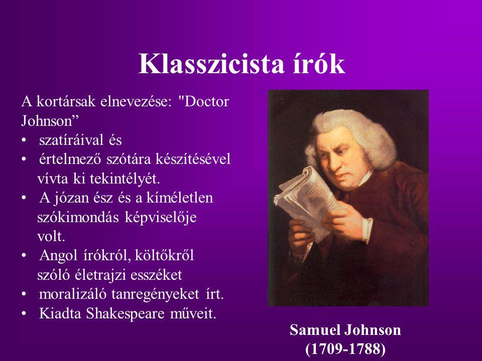Klasszicista írók A kortársak elnevezése: Doctor Johnson