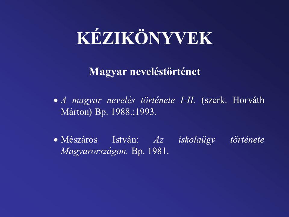 Magyar neveléstörténet