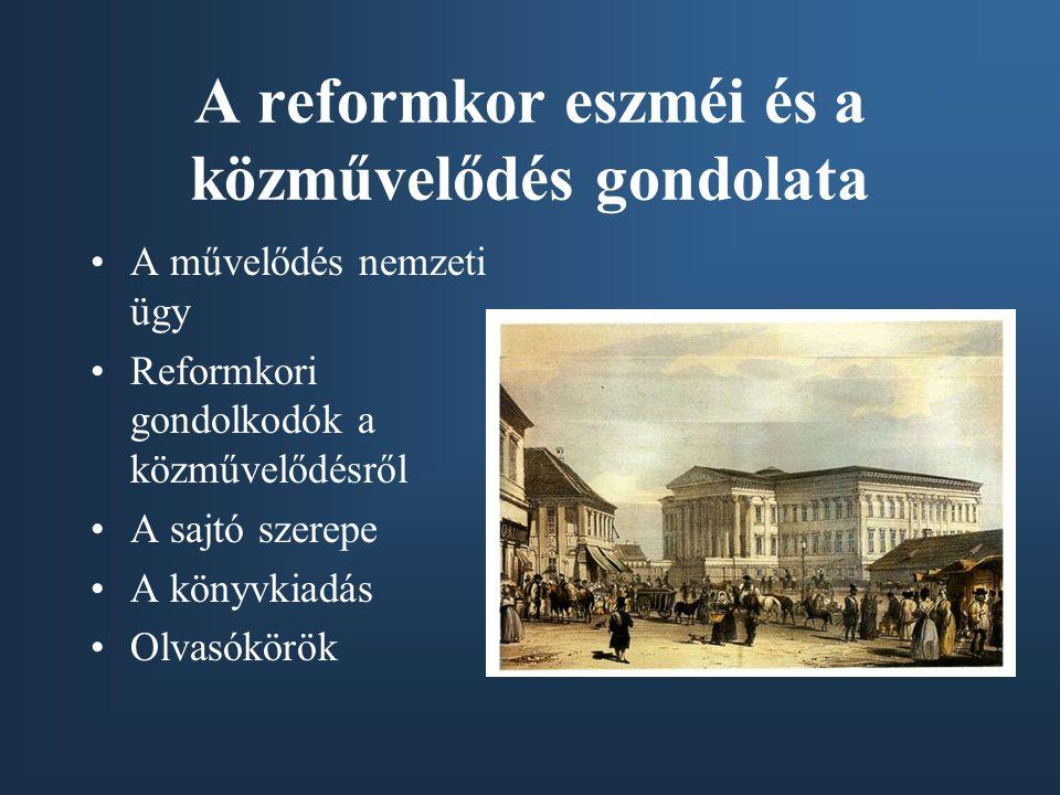 A reformkor eszméi és a közművelődés gondolata