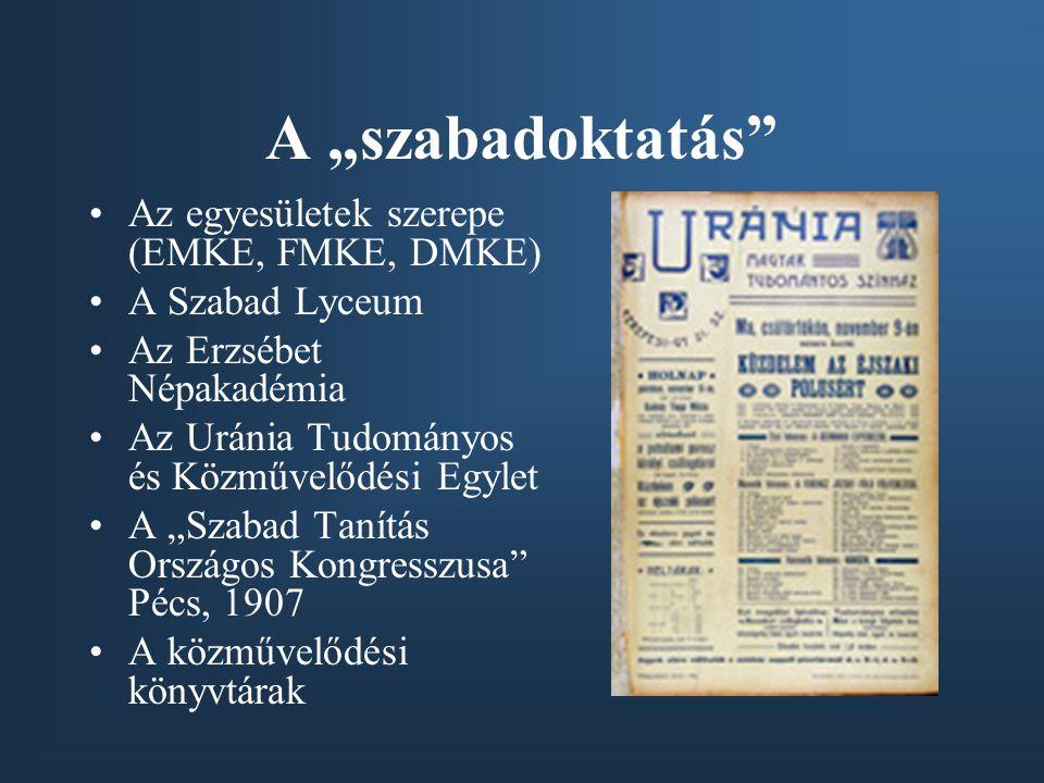 """A """"szabadoktatás Az egyesületek szerepe (EMKE, FMKE, DMKE)"""