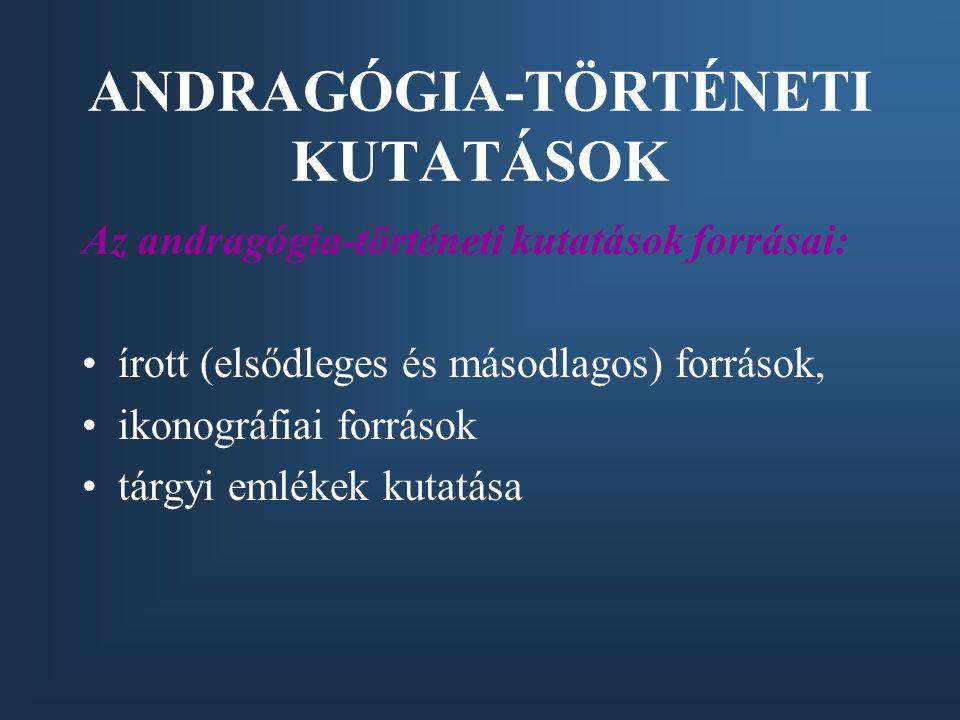 ANDRAGÓGIA-TÖRTÉNETI KUTATÁSOK