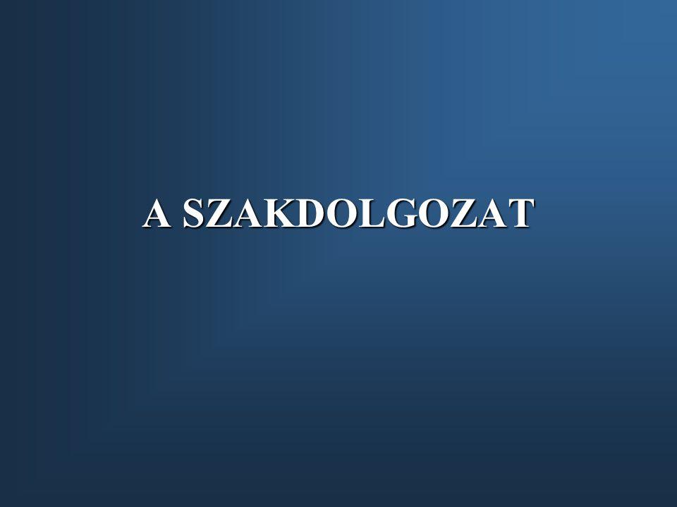 A SZAKDOLGOZAT