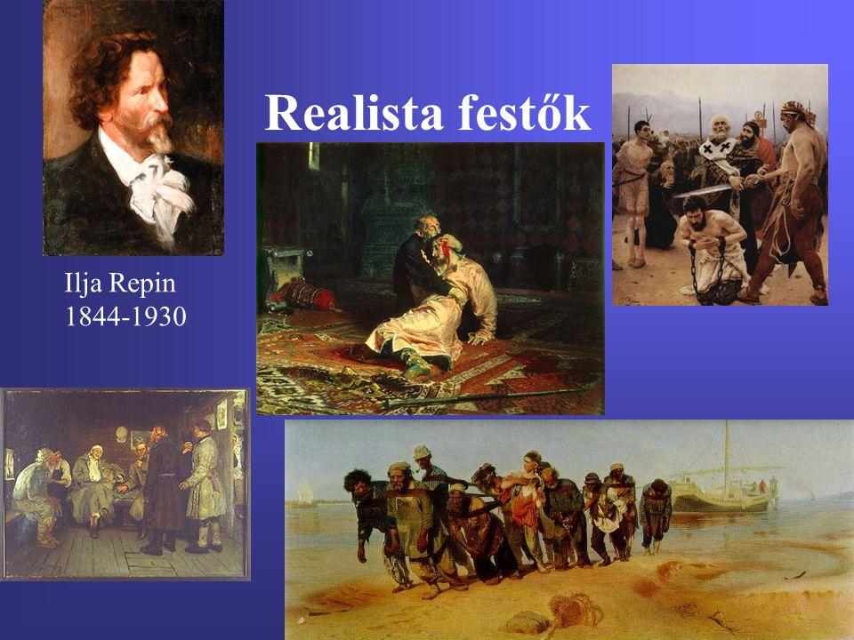 Realista festők Ilja Repin 1844-1930