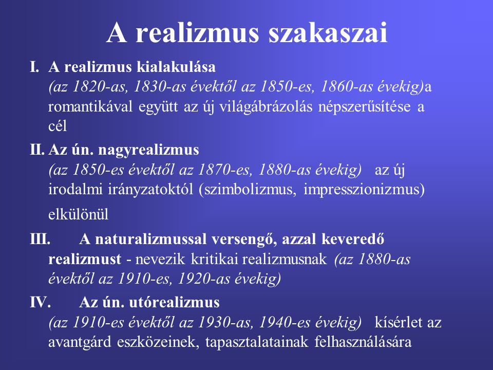 A realizmus szakaszai