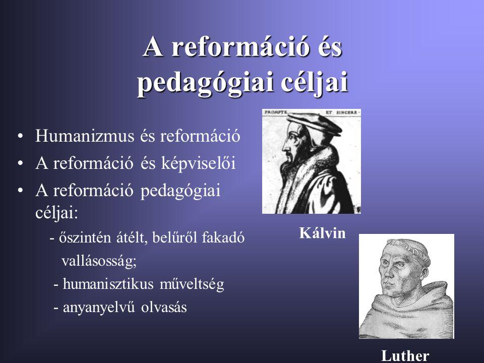 A reformáció és pedagógiai céljai